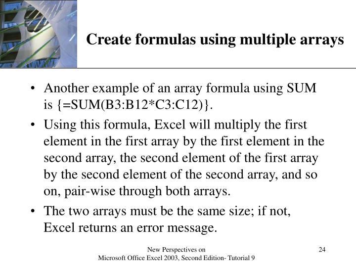Create formulas using multiple arrays