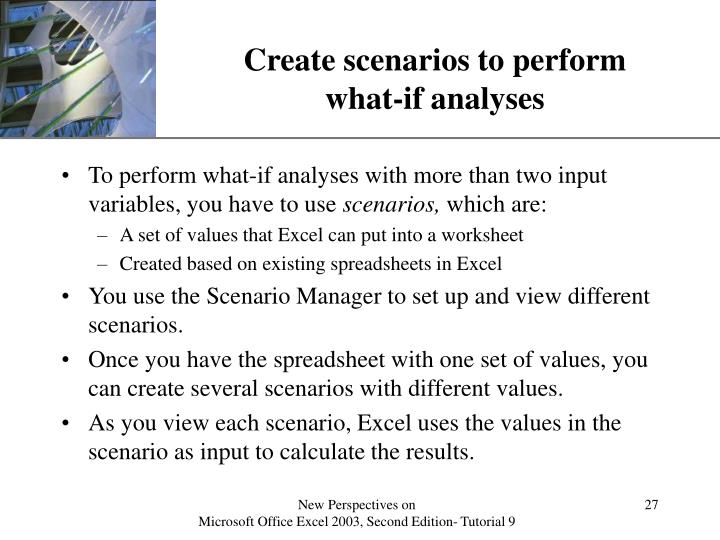 Create scenarios to perform