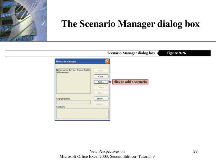 The Scenario Manager dialog box