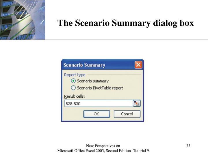 The Scenario Summary dialog box