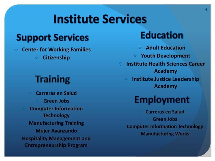Institute Services
