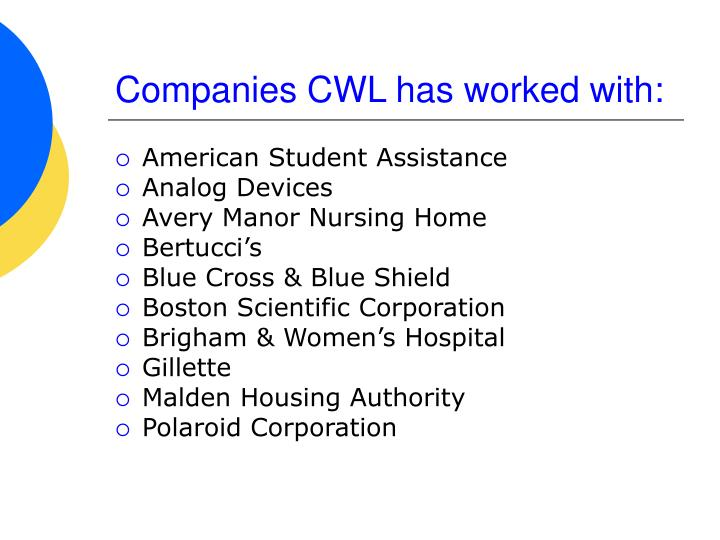 Companies CWL has worked with: