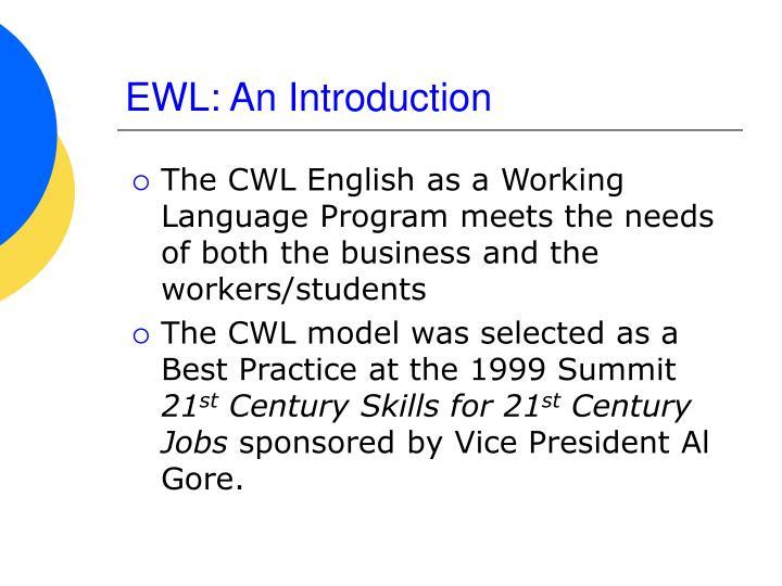 EWL: An Introduction