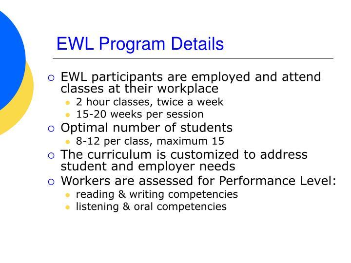 EWL Program Details