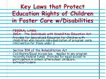 key laws that protect education rights of children in foster care w disabilities