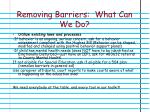 removing barriers what can we do2