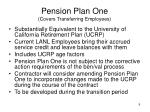 pension plan one covers transferring employees