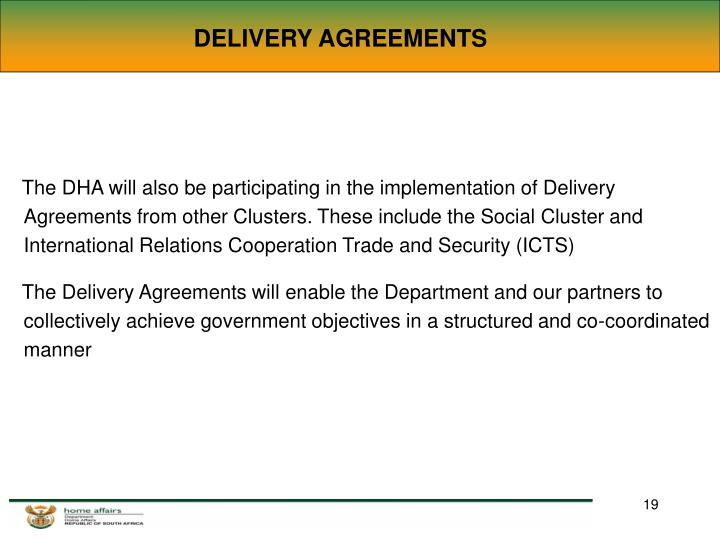 DELIVERY AGREEMENTS