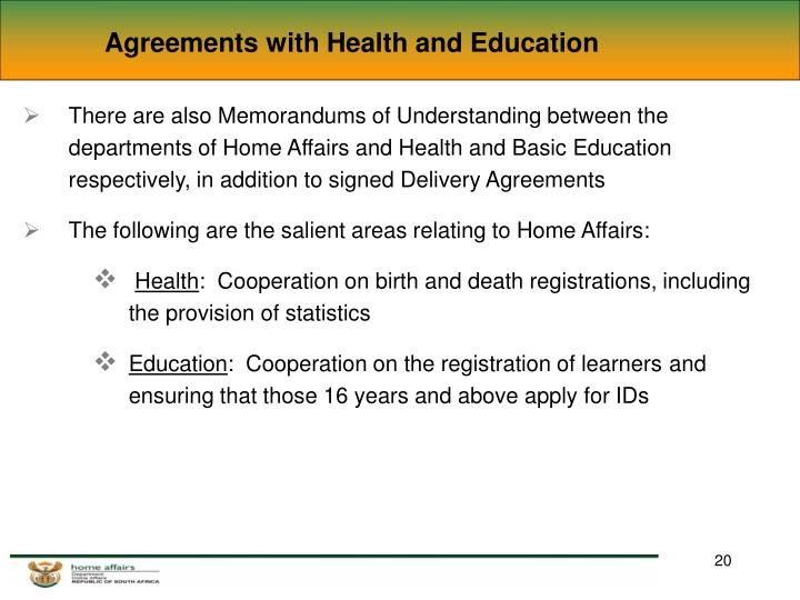 Agreements with Health and Education