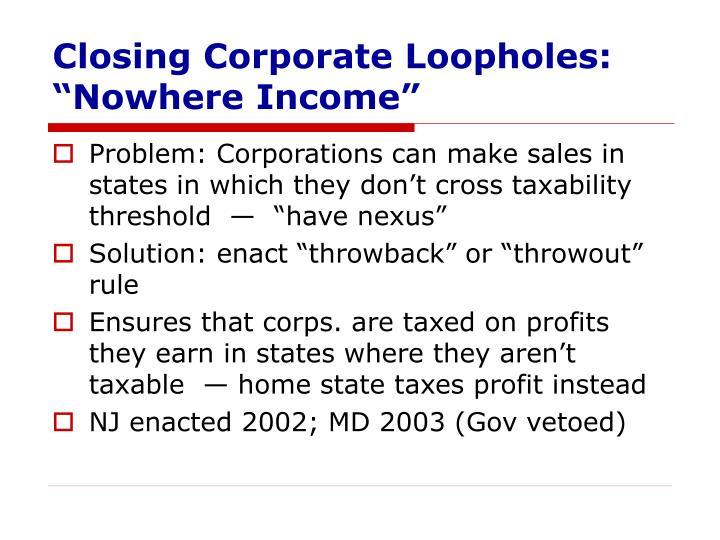 Closing Corporate Loopholes: