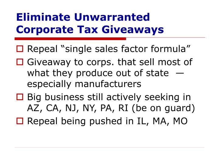 Eliminate Unwarranted Corporate Tax Giveaways