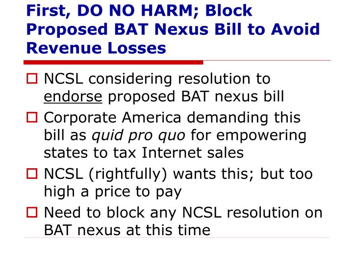 First, DO NO HARM; Block Proposed BAT Nexus Bill to Avoid Revenue Losses