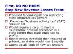 first do no harm stop new revenue losses from2