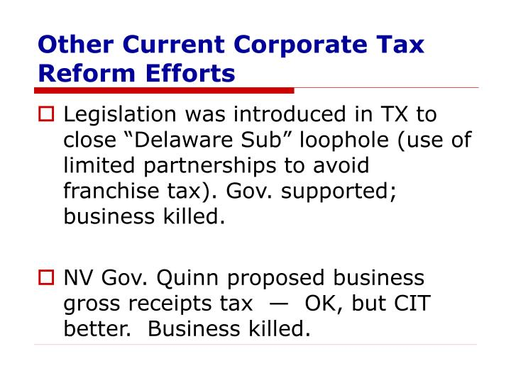 Other Current Corporate Tax Reform Efforts