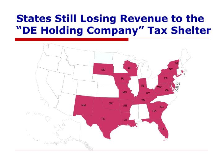 """States Still Losing Revenue to the """"DE Holding Company"""" Tax Shelter"""