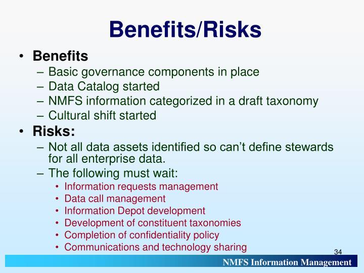 Benefits/Risks