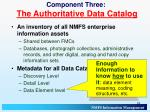 component three the authoritative data catalog3