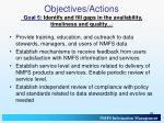 objectives actions goal 5 identify and fill gaps in the availability timeliness and quality