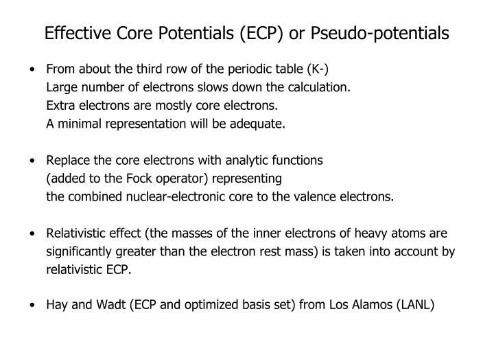 Effective Core Potentials (ECP) or Pseudo-potentials