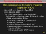 benzodiazepines symptom triggered approach in icu