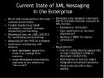 current state of xml messaging in the enterprise