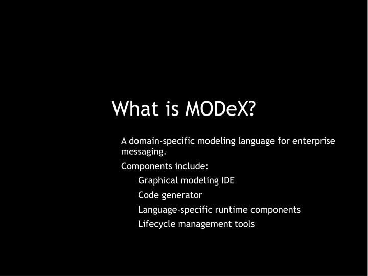 What is MODeX?