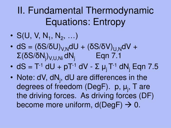 II. Fundamental Thermodynamic Equations: Entropy