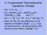 ii fundamental thermodynamic equations entropy