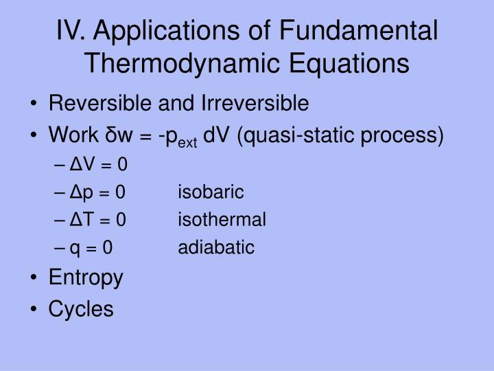 IV. Applications of Fundamental Thermodynamic Equations