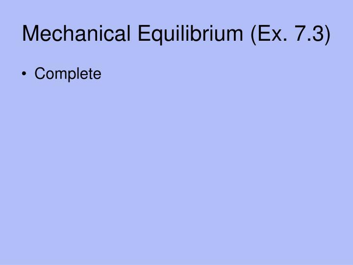 Mechanical Equilibrium (Ex. 7.3)
