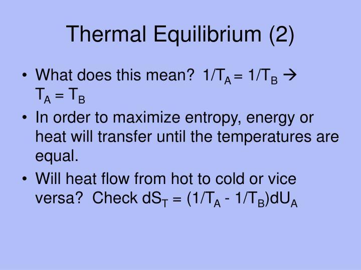 Thermal Equilibrium (2)