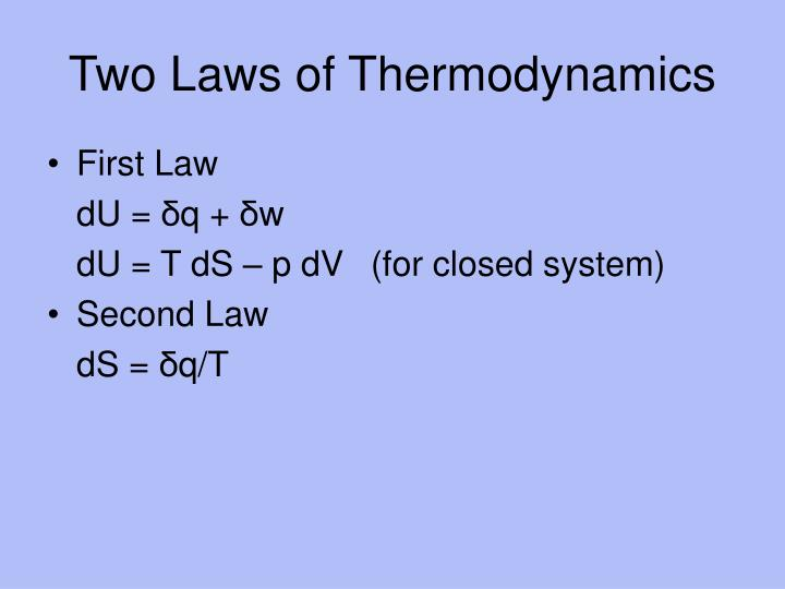 Two Laws of Thermodynamics