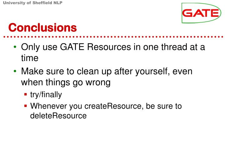 Only use GATE Resources in one thread at a time