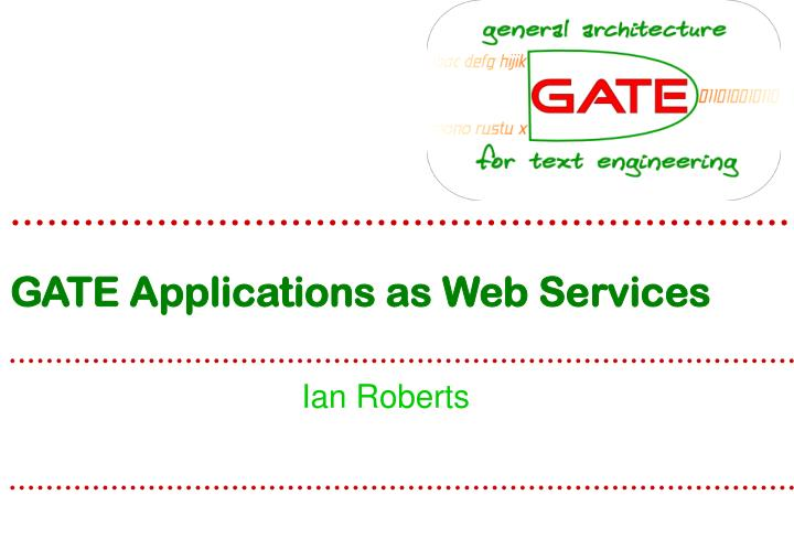 GATE Applications as Web Services