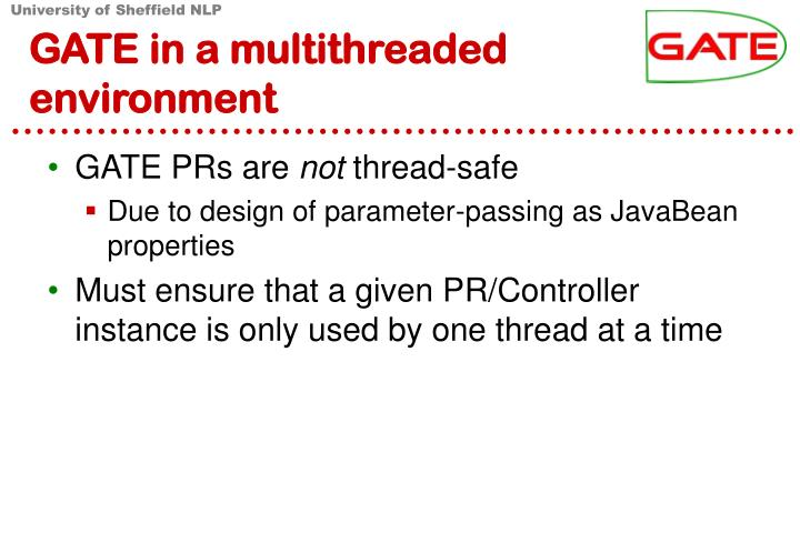 GATE in a multithreaded environment