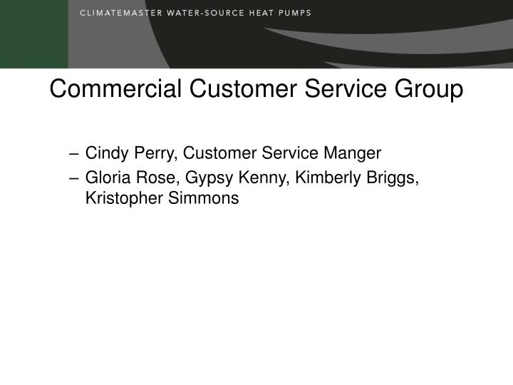 Commercial Customer Service Group