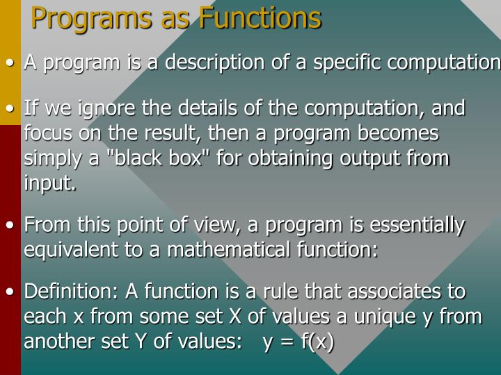 Programs as Functions