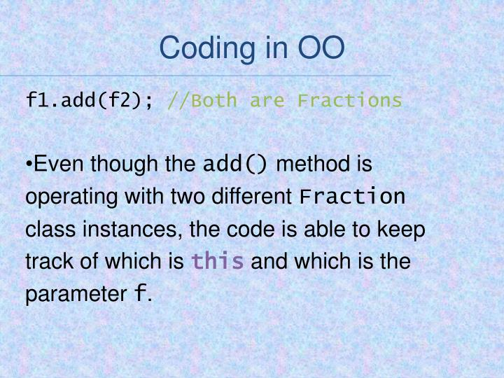 Coding in OO