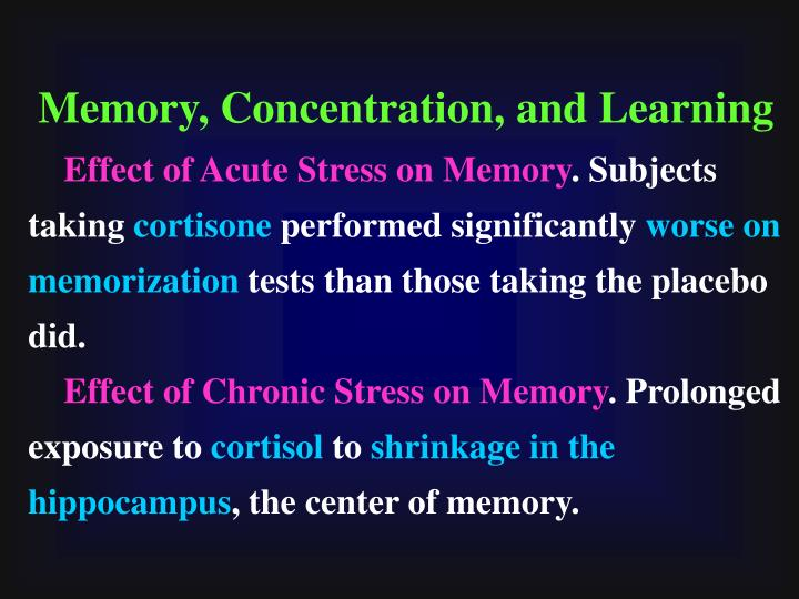 Memory, Concentration, and Learning