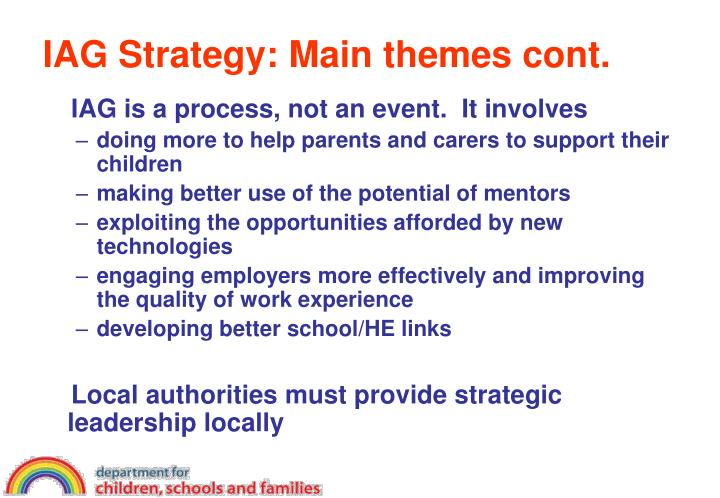 IAG Strategy: Main themes cont.