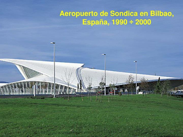 Aeropuerto de Sondica en Bilbao