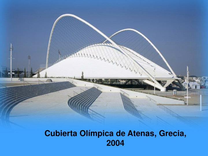 Cubierta Olímpica de Atenas