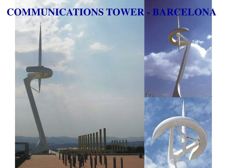 COMMUNICATIONS TOWER - BARCELONA
