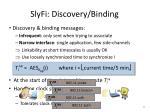slyfi discovery binding1