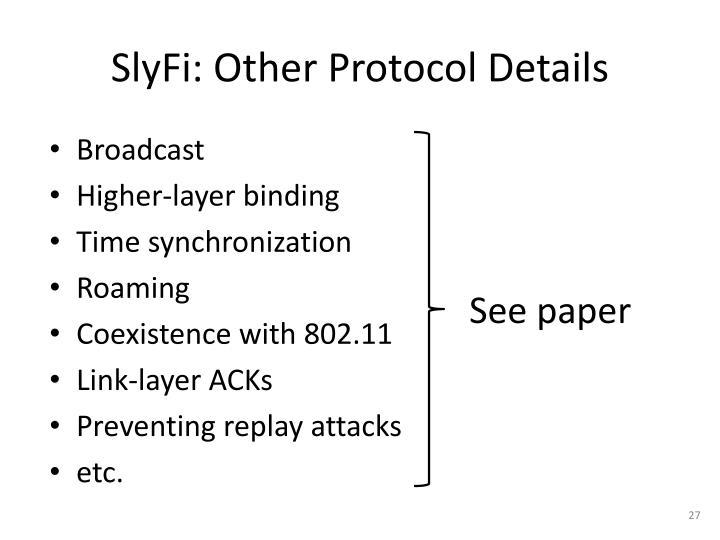 SlyFi: Other Protocol Details