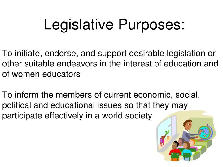 Legislative Purposes: