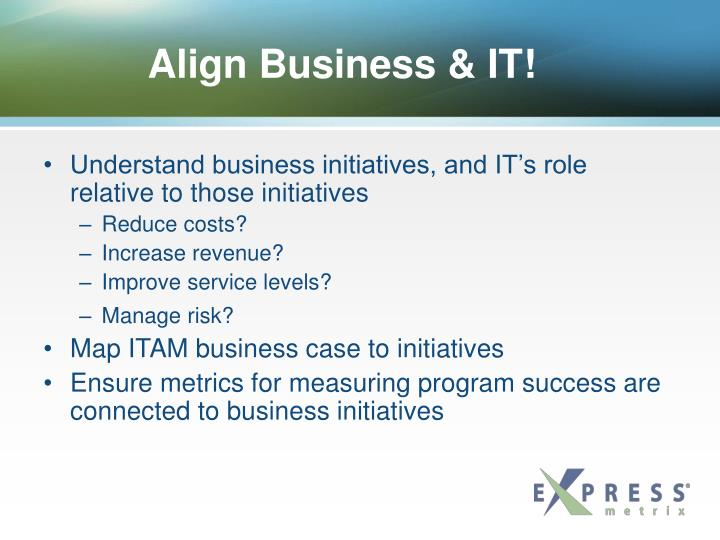 Align Business & IT!
