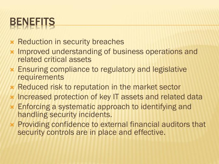 Reduction in security breaches