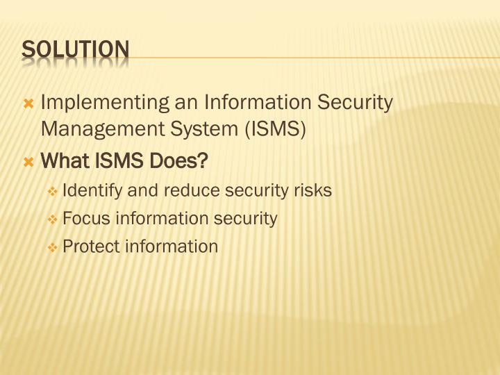 Implementing an Information Security Management System (ISMS)