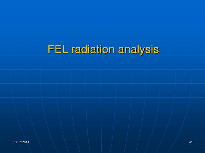 FEL radiation analysis